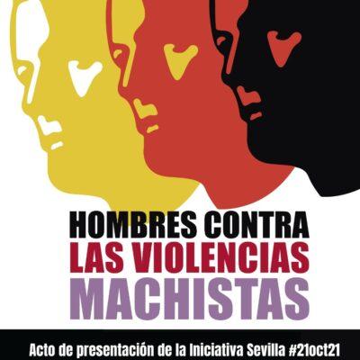 Manifestación de Hombres Contra las Violencias Machistas. Sevilla, 21 de octubre de 2021